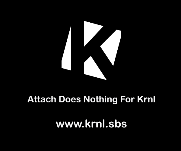 Attach Does Nothing for Krnl